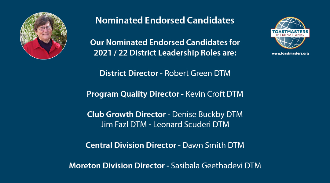 Nominated Endorsed Candidates for 2021 / 22 District Leadership Roles