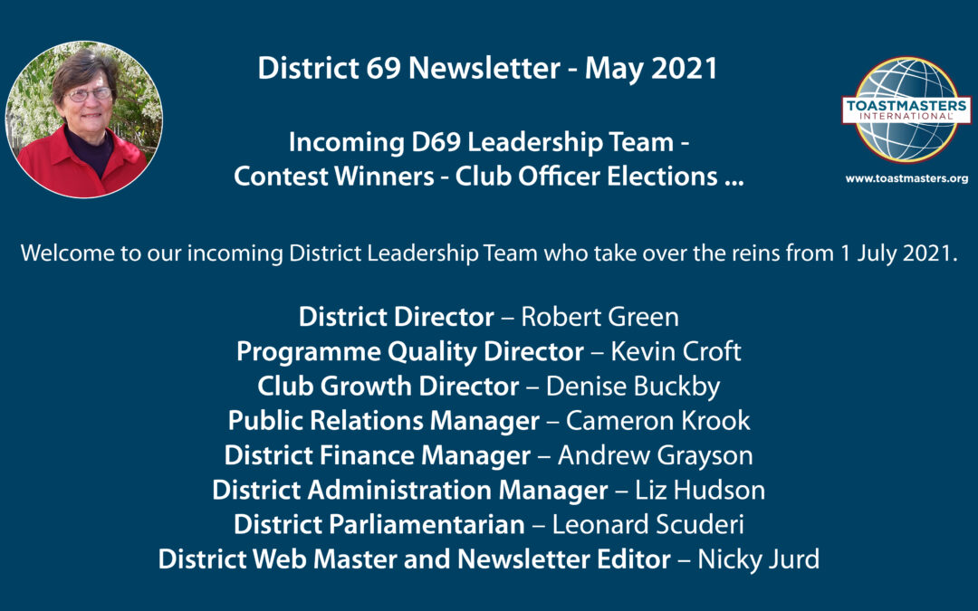 District 69 Newsletter – May 2021